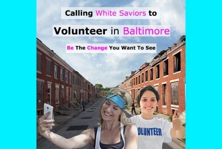 White Saviors Flock To Save Children InBaltimore