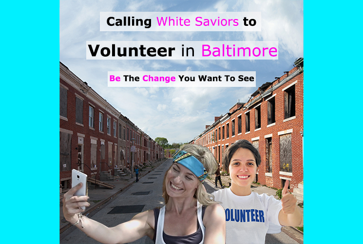 White Saviors Flock To Save Children In Baltimore